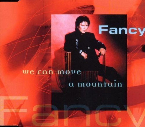 Bild 1: Fancy, We can move a mountain (2000)
