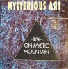Mysterious Art, High on mystic mountain (1991)