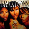 Braxtons, So many ways (4 versions, 1996)