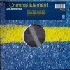 "Criminal Element Orchestra, Go around (Arthur Baker's 12"" Mix Edit/X-Press 2 Way & 2 Rock 2 Deep/Gusto's move the Party Mixes, 1996)"