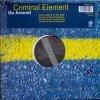 "Criminal Element Orchestra, Go around (Arthur Baker's 12"" Mix Edit/X-Press 2 Way & 2 Rock 2 Deep/Gusto's move the Party Mixes, 1996)"