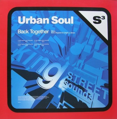 Bild 1: Urban Soul, Back together-Mixes by Boris Dlugosch & Crispin J. Glover (4 versions, 1996)