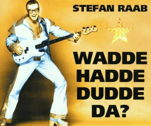 Bild 1: Stefan Raab, Wadde hadde dudde da? (ESC 2000)