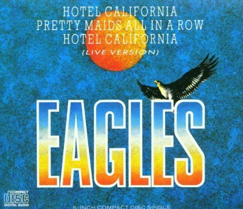Bild 1: Eagles, Hotel California (1976/88; 3''/5''-case)