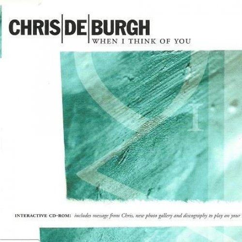 Bild 1: Chris de Burgh, When I think of you (1999)