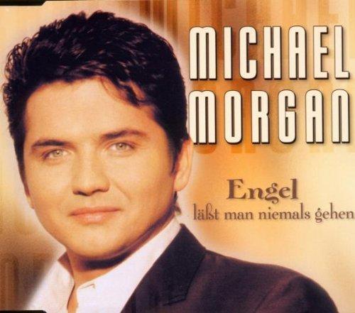 Bild 1: Michael Morgan, Engel läßt man niemals gehen (1999)