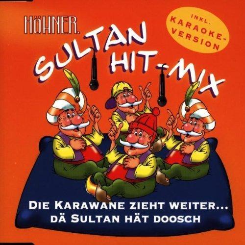 Bild 1: Höhner, Die Karawane zieht weiter.. (Sultan Hit-Mix, 1998)