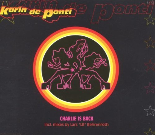 Bild 1: Karin de Ponti, Charlie is back (2000)