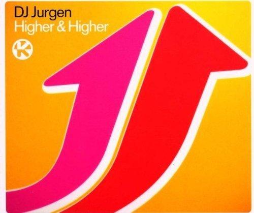 Bild 1: DJ Jurgen, Higher & higher (2000)