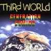 Third World, Generation coming (1999)
