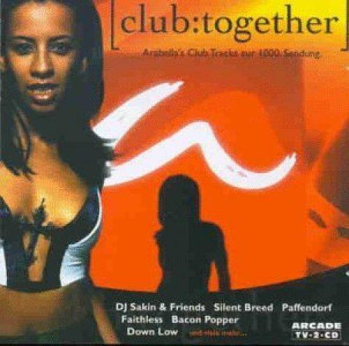 Bild 1: [club:together] (1998, Arabella Kiesbauer), DJ Sakin & Friends, Ian Pooley, Faithless, Paffendorf, Kosmonova..