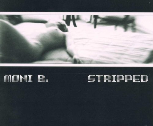 Bild 1: Moni B., Stripped (2000)