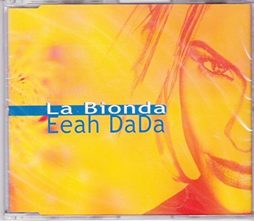 Bild 1: La Bionda, Eeah dada! (#zyx/br3005)