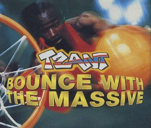 Bild 1: Tzant, Bounce with the massive (1998)