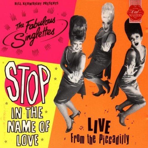 Bild 1: Fabulous Singlettes, Stop in the name of love (1998)