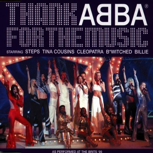 Фото 1: Abba, Thank you for the music (performed by v.a. at the Brits '99: Steps, Tina Cousins..)