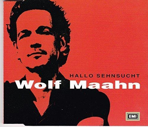 Bild 1: Wolf Maahn, Hallo Sehnsucht/Soul Maahn (2000)