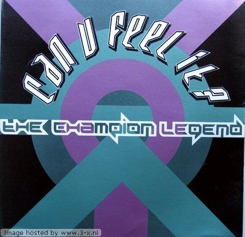 Bild 1: Can u feel it?-The Champion Legend (1990), Sybil, Salt'n'Pepa, Black Riot, Toni Scott, Royal House..