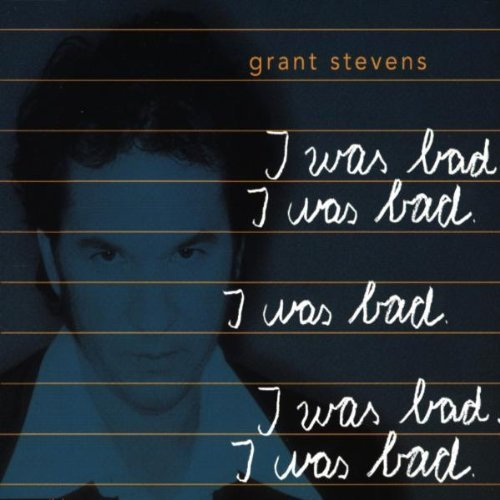 Bild 1: Grant Stevens, I was bad (1999)
