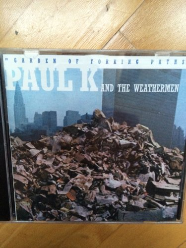 Image 1: Paul K & The Weathermen, Garden of forking paths (1993)