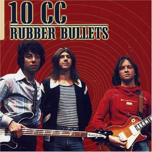 Bild 1: 10CC, Rubber bullets (1997)