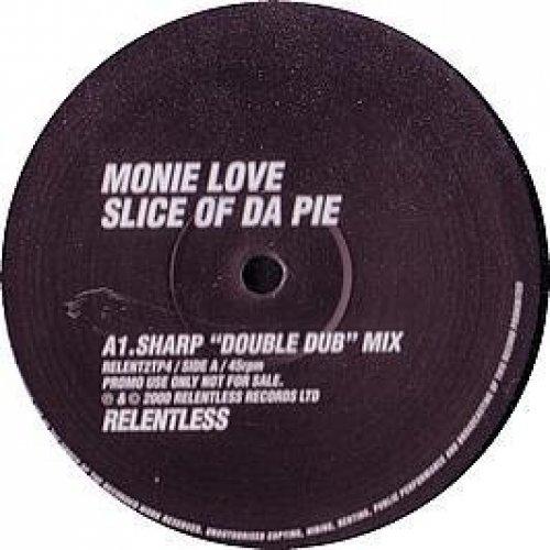 Bild 1: Monie Love, Slice of da pie (6 versions, 2000, incl. Mousse T. Soul Mix/DJ Tomekk Rmx)