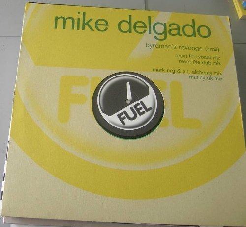 Bild 1: Mike Delgado, Byrdman's revenge-RMX (Reset the Vocal/Dub/Mark NRG & P.T. Alchemy/Mutiny UK Mixes, 2000)