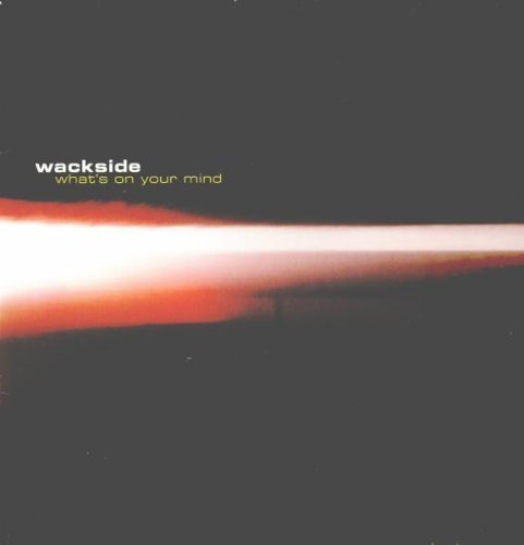 Bild 1: Wackside, What's on your mind (Tom Novy Remix, 2000)