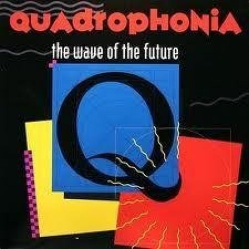 Bild 1: Quadrophonia, Wave of the future (Medium Mix, 1991)