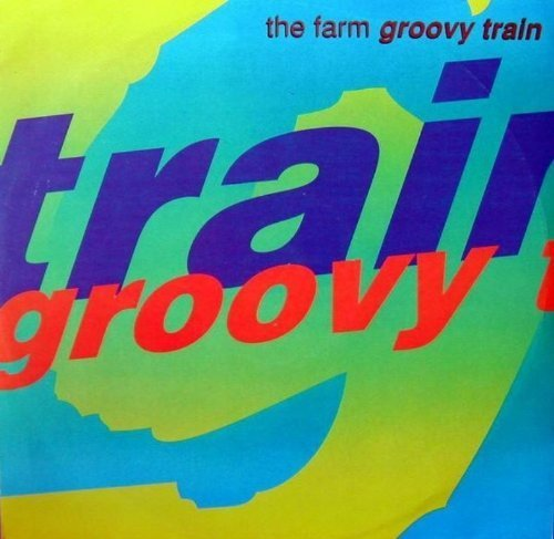Bild 1: Farm, Groovy train (1990)