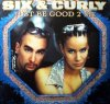 Six & Curly, Just be good 2 me (2000)