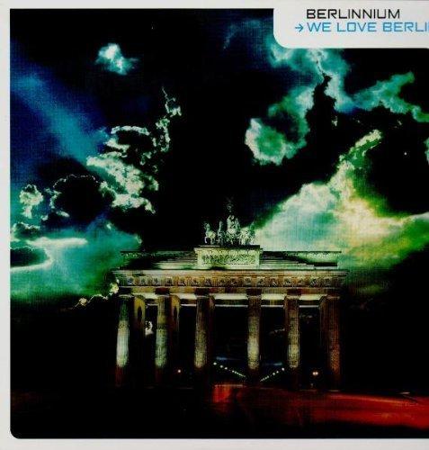 Bild 1: Berlinnium, We love Berlin (3 versions, 1999)