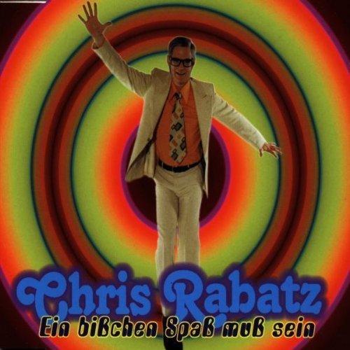 Bild 1: Chris Rabatz, Ein bißchen Spaß muß sein (1998)