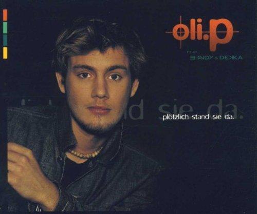 Bild 1: Oli. P, Plötzlich stand sie da (2000)