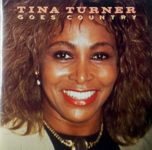 Bild 1: Tina Turner, Goes country (10 tracks, 1979)