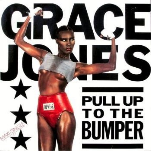 Bild 1: Grace Jones, Pull up to the bumper (Paul 'Groucho' Smykle Remix)