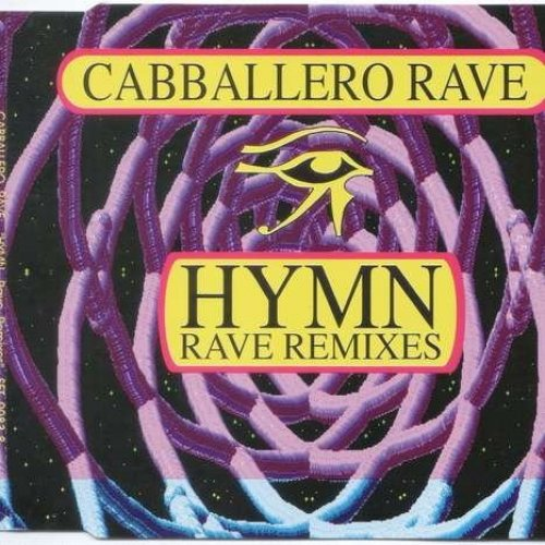 Bild 1: Cabballero Rave, Hymn (Rave Remixes)
