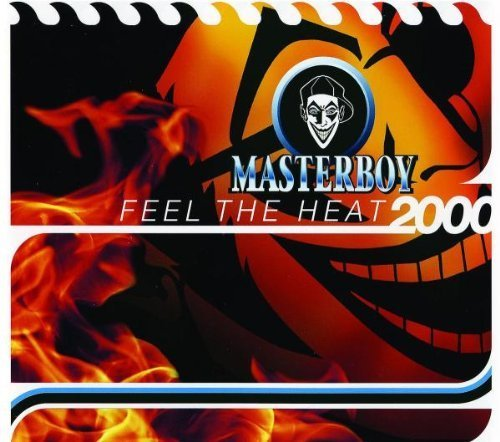 Bild 1: Masterboy, Feel the heat 2000