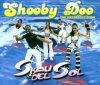 Skau del Sol, Shooby doo (2000)