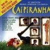 Caipiranha (1998), Dieter Thomas Kuhn, Rex Gildo, Juliane Werding..