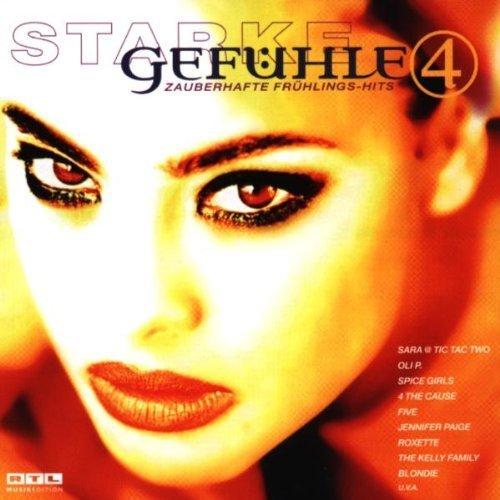 Bild 1: Starke Gefühle 4 (1999), Sara & Tic Tac Two, Sasha, Oli P., Loona, Gil, Xavier Naidoo, Blondie, Roxette..