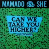 Mamado & She, Can we take you higher? (1989)