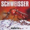 Schweisser, Malaria (5 tracks, 1996)