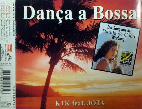 Bild 1: K + K, Dança a bossa (4 versions, 1995, feat. Jota; 'Batida de Côco'-commercial)