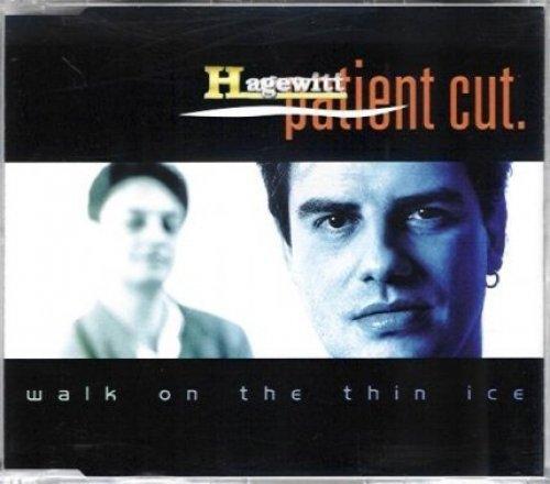 Bild 1: Patient Cut, Walk on the thin ice