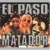 El Paso, Matador (1998)