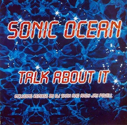 Bild 1: Sonic Ocean, Talk about it (DJ Shah Remix, 2000)