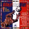 Allez! Ola! Ole!- das offizielle WM-Album (1998), Ricky Martin, Wes, Chumbawamba, Bellini..