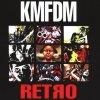 KMFDM, Retro