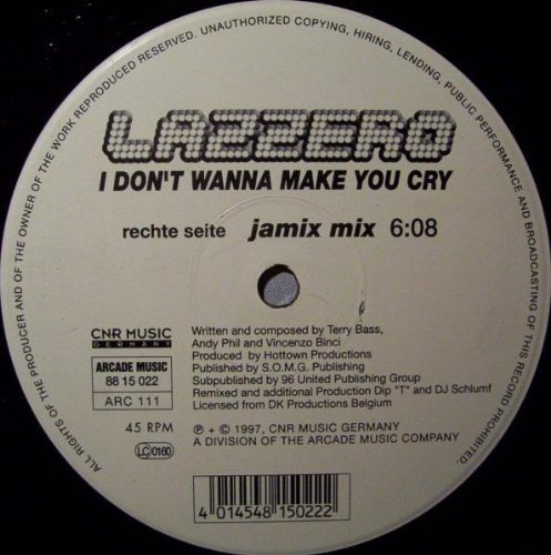 Bild 1: Lazzero, I don't wanna make you cry (Jamix/Baggy, 1997)